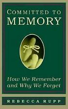 Committed to Memory: How We Remember and Why We Forget-ExLibrary