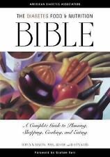 The Diabetes Food and Nutrition Bible : A Complete Guide to Planning