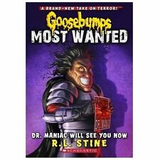 Dr. Maniac Will See You Now (Goosebumps Most Wanted #5) by Stine, R.L.
