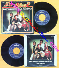 LP 45 7'' DR.HOOK Baby makes her blue jeans talk The turn on 1982 no cd mc dvd