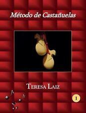 Método de Castañuelas - Teresa Laiz -: Método de Castañuelas by Teresa Laiz...
