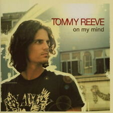 CD Album Tommy Reeve On My Mind (Can`t Stop Falling, Gone) 2007 Island