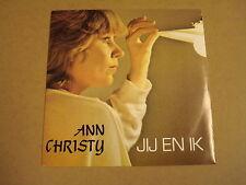 45T SINGLE / ANN CHRISTY - JIJ EN IK