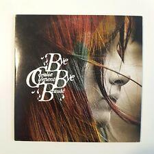 CORALIE CLEMENT : BYE BYE BEAUTE (titres BENJAMIN BIOLAY) ♦ ALBUM CD PROMO ♦