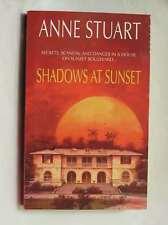 Shadows at Sunset, Stuart, Anne, Excellent Book