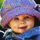 NEW Baby Needs Brahms (Audio CD)