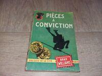 PIÈCES À CONVICTION / BRAD WILLIAMS