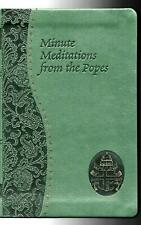 MINUTE MEDITATIONS FROM THE POPES - Father Jude Winkler  (As New)