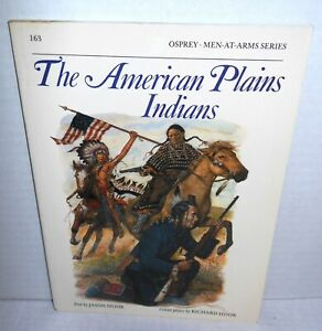 BOOK OSPREY MAA Men-At-Arms 163 The American Plains Indians 1989 Ed
