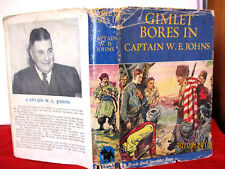 BIGGLES Gimlet Bores In 1950 1st edition HCDJ  WE Johns  illus by Leslie Stead