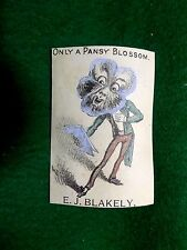 """Victorian Trade Card """"Only A Pansy Blossom"""" E.J Blakely Pansy-Man Singing Z5"""