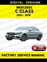 Mercedes C Class W205 2014-2018 Factory Service Repair Workshop Manual