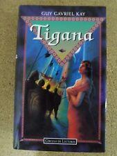 Tigana,Guy Gavriel Kay.Circulo de Lectores