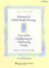 Maternal and Child Health Nursing: Care of the Chi