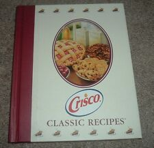 CRISCO CLASSIC RECIPES Pies-Old Fashioned Cakes-Traditional&Bar Cookies Cookbook
