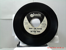 THE NEW HOPE -(45)- D.J.COPY - WON'T FIND BETTER / THEY CALL IT LOVE- JAMIE-1970