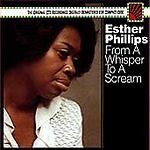 Esther Phillips - From a Whisper to a Scream CD Sony - FACTORY SEALED!