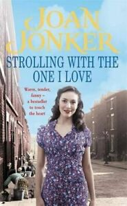 Strolling With The One I Love by Joan Jonker