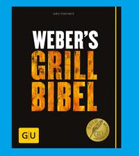 Weber's Grillbibel von Jamie Purviance. Gebunden
