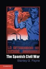 The Spanish Civil War (cambridge Essential Histories): By Stanley G. Payne