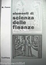 ELEMENTI DI SCIENZA DELLE FINANZE Marco Fanno Lattes 1961 Economia Economica di