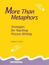 More Than Metaphors: Strategies for Teaching Process Writing-ExLibrary