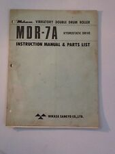 Mikasa Vibratory Drum Roller MDR-7A Instruction And Parts Manual