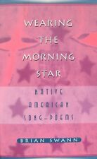 Portant l'étoile du matin: Native American Song-Poèmes par Brian Swann (cartonnée)