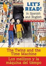 The Twins and the Time Machine/Los Mellizos y La Maquina del Tiempo Let's Read!