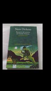 CHARLES DICKENS: NERO DICKENS (ed. MARSILIO 2016)