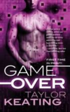 Game Over by Taylor Keating (2010, Paperback)