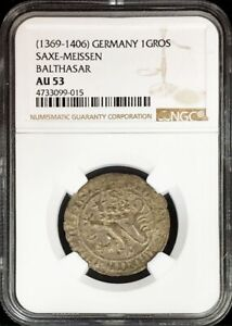 1369- 1406 SILVER GERMANY SAXE MEISSEN BALTHASAR LION GROSCHEN NGC ABOUT UNC 53