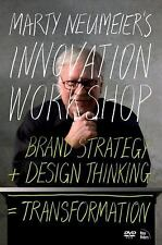 Marty Neumeier's INNOVATION WORKSHOP: Brand Strategy + Design Thinking = Transfo