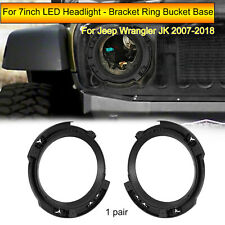2X 7inch LED Headlight Mount Bracket Ring Bucket Base For Jeep Wrangler JK 07-18