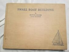 1ST ED-1934 Small boat building for the amateur, 16 Designs/w. plans Edwin Monk