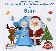 CHRISTMAS BOOK WITH PERSONALISED CD FOR SAM - STORIES & SONGS 4 ME
