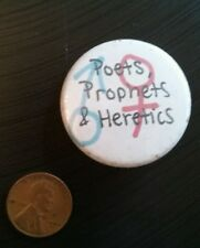 Poets Prophets and Heretics Band Button Badge Pin ~ Free Shipping!