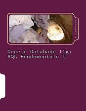 Oracle Database 11g: SQL Fundamentals I by K. Lambrcht (2014, Paperback)