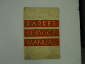 Parker Vintage Service Manual--42 pages--dated l938
