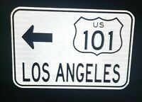 LOS ANGELES Route 101 road sign - CAL TRANS - California, Dodgers, Angels, MLB