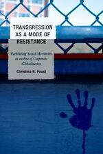 Transgression As A Mode Of Resistance: Rethinking Social Movement In An Era O...