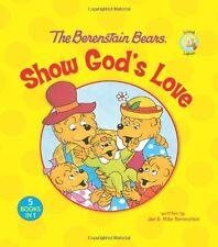 The Berenstain Bears Show Gods Love (Berenstain Bears/Living Lights) by Jan Ber