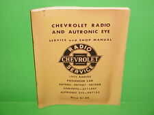 1955 CHEVROLET CORVETTE BELAIR NOMAD DELCO AM RADIO AUTRONIC EYE SERVICE MANUAL