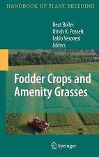 Handbook of Plant Breeding Ser.: Fodder Crops and Amenity Grasses 5 (2012,...