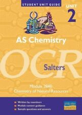 Very Good, AS Chemistry OCR (Salters) Unit 2 Module 2848: Chemistry of Natural R