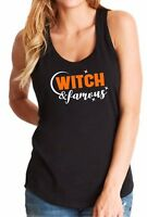 Ladies Tank Top Witch & Famous T-Shirt Halloween Costume Funny Women's Tee Shirt