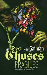Livre des choses fragiles nouvelles et merveilles Neil Gaiman 2009 book