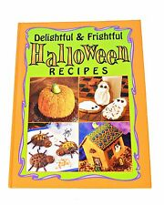 Delightful and Frightful Halloween Recipes Kids Cook Book Fall 2004 Hardcover
