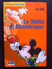disney avventura N° 3 - la stella di chandrapur - lia celi - walt disney