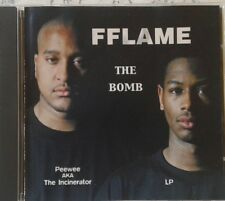 FFLAME rare THE BOMB CD Peewee Incinerator RAP FLAME 1999 we brothas DING DONG